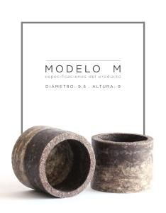 Modelo M Diámetro: 9.5 cm. Altura: 9 cm. Precio: $8.990.