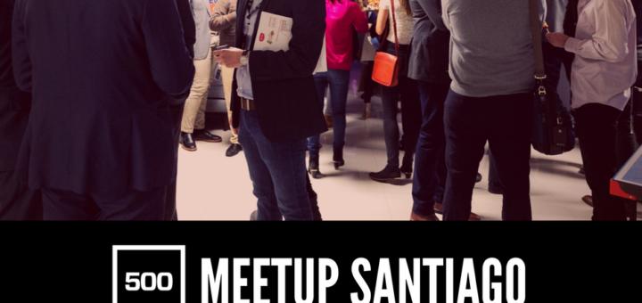 Meetup Santiago_500 startups